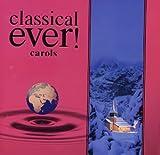 classical ever! carols