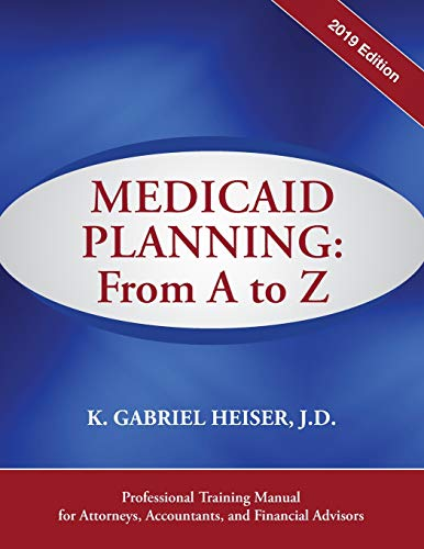 Download Medicaid Planning: A to Z (2019 Ed.) 1941123104