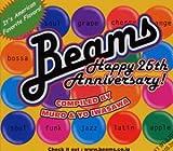 ビームス BEAMS・ハッピー・25TH・アニヴァーサリー・コンパイルド・バイ・MURO&YO IWASAWA