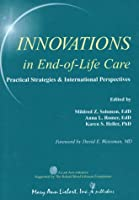 Innovations in End-Of-Life Care: Practical Strategies & International Perspectives