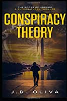 Conspiracy Theory: The Book of Jericho (The Books of Jericho)