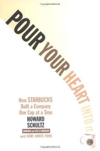Pour Your Heart Into It: How Starbucks Built a Company One Cup at a Timeの詳細を見る