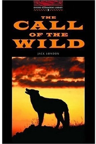 The Call of the Wild (Oxford Bookworms Library)の詳細を見る