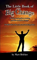 The Little Book of Big Change!