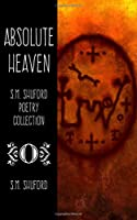 Absolute Heaven (S.M. Shuford Poetry Collection)