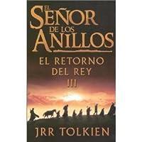 El Senor De Los Anillos / the Lord of the Rings: El Retorno Del Rey Iii