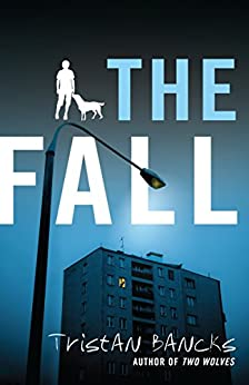 The Fall by [Bancks, Tristan]
