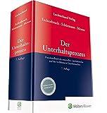 Eschenbruch, Der Unterhaltsprozess: Praxishandbuch des materiellen Unterhaltsrechts und des Verfahrens in Unterhaltssachen