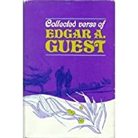 Collected Verse of Edgar A. Guest