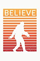 Believe: Bigfoot or Sasquatch Gift Journal