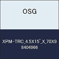 OSG エンドミル XPM-TRC_4.5X15゚_X_70X9 商品番号 8404966