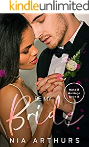 Be My Bride (Make It Marriage Book 8) (English Edition)