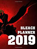 Bleach Planner 2019: Anime Edition Planner 2019, 8.5 x 11, Full Calendar with 156 pages
