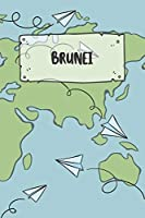 Brunei: Liniertes Reisetagebuch Notizbuch oder Reise Notizheft liniert - Reisen Journal fuer Maenner und Frauen mit Linien