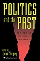 Politics and the Past (World Social Change)