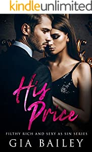 His Price (Filthy Rich and Sexy As Sin Series) (English Edition)
