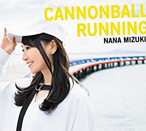 CANNONBALL RUNNING【初回限定盤CD+2DVD】
