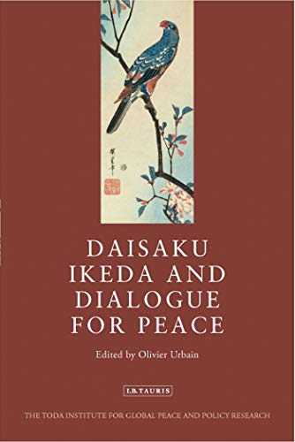 Download Daisaku Ikeda and Dialogue for Peace 178076572X