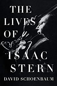 The Lives of Isaac Stern (English Edition)