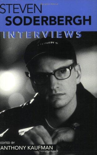 Steven Soderbergh: Interviews (Conversations With Filmmakers Series)