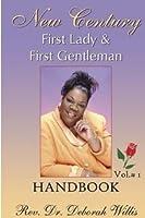 New Century First Lady Handbook: First Gentleman