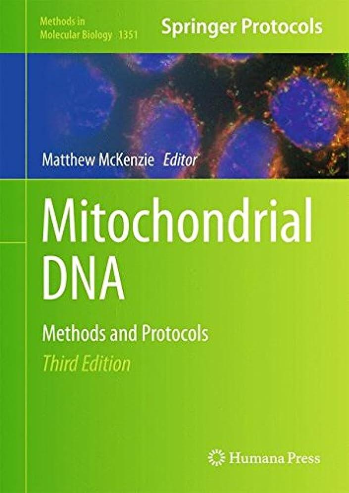 サンダー支払いチートMitochondrial DNA: Methods and Protocols (Methods in Molecular Biology)
