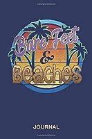 Bare Feet & Beaches Journal: Blank Lined Surfer Notebook