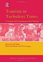 Tourism in Turbulent Times (Advances in Tourism Research)