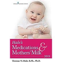 Hale's Medications & Mothers' Milk™ 2019