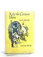 Kitty the Caravan Horse (Antelope Books)