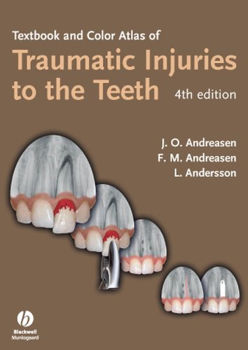 Download Textbook and Color Atlas of Traumatic Injuries to the Teeth 1405129549