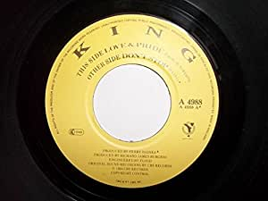 """Love And Pride - King 7"""" 45"""