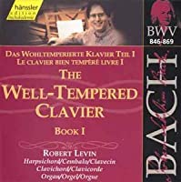 Bach: The Well-Tempered Clavier, Book 1 by Robert Levin