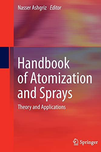 Download Handbook of Atomization and Sprays: Theory and Applications 1489977813