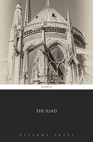 The Iliad (Illustrated) (English Edition)