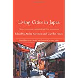 Living Cities in Japan (The Nissan Institute/Routledge Japanese Studies)