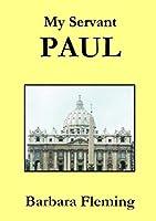 My Servant Paul