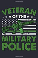 Veteran of The Military Police: Police Lined Notebook, Journal, Organizer, Diary, Composition Notebook, Gifts for Police Men and Women