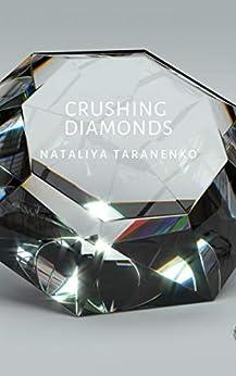Crushing Diamonds by [Taranenko, Nataliya]