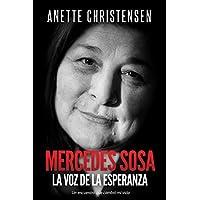 Mercedes Sosa -  La Voz de la Esperanza: Un encuentro que cambió mi vida
