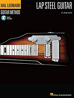 [Helms, Johnie]のThe Hal Leonard Lap Steel Guitar Method