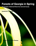 Cover of Forests of Georgia in Spring: Photography of Selected Plants from Gwinnett County