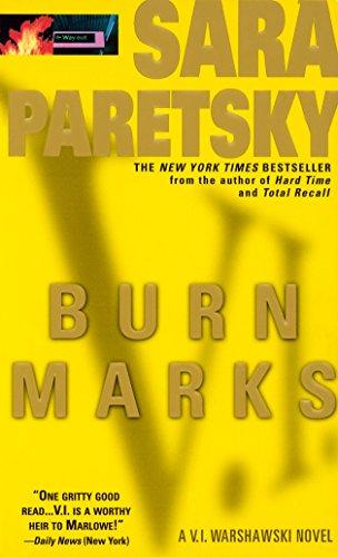 Burn Marks: A V. I. Warshawski Novelの詳細を見る