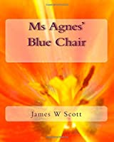 Ms Agnes' Blue Chair