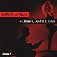 Flamenco De Triana by Escudero De Almaden & Ramos (1997-03-18)