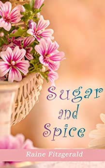 Sugar and Spice (A Short Clean Comedy) by [Fitzgerald, Raine]