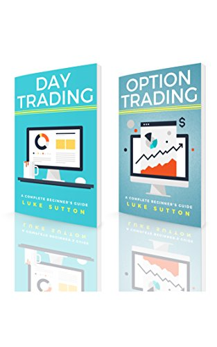 Stock Market Trading : 2 Manuscripts - Day Trading, Option Trading (English Edition)