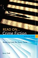 Read On...Crime Fiction: Reading Lists for Every Taste (Read on Series)