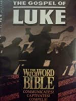 The Gospel of Luke: The Watch the Word Bible Volume 3 [並行輸入品]