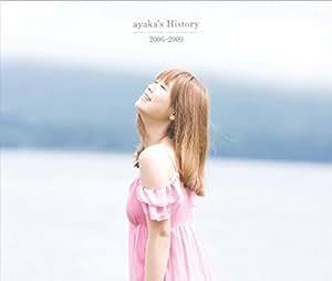 ayaka's History 2006-2009(期間限定特別価格盤)
